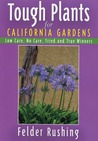 Tough Plants for California Gardens