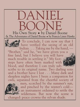Daniel Boone: His Own Story: His Own Story