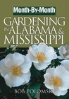 Month-by-Month Gardening in Alabama & Mississippi: What to Do Each Month to Have a Beautiful Garden All Year