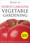 Guide to North Carolina Vegetable Gardening