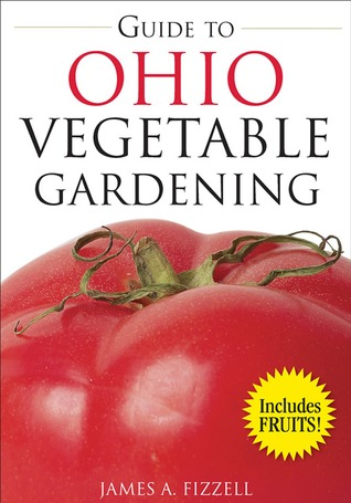 Guide to Ohio Vegetable Gardening by James Fizzell