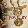 Steampunk-Style Jewelry by Jean Campbell