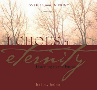 Echoes of Eternity by Hal M. Helms