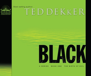 Black by Ted Dekker