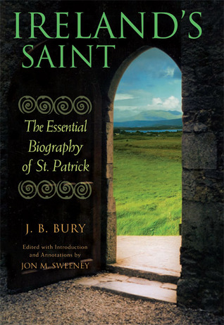 Ireland's Saint by John B. Bury