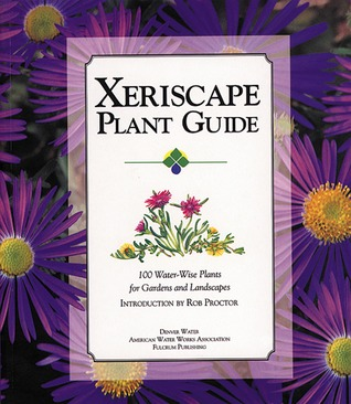 Xeriscape Plant Guide by Denver Water