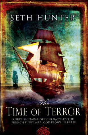 The Time of Terror by Seth Hunter