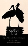 The Storks' Nest: Life and Love in the Russian Countryside