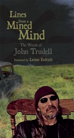 Lines from a Mined Mind by John Trudell