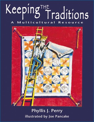 Keeping the Traditions by Phyllis Jean Perry