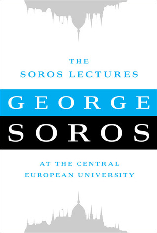 The Soros Lectures by George Soros