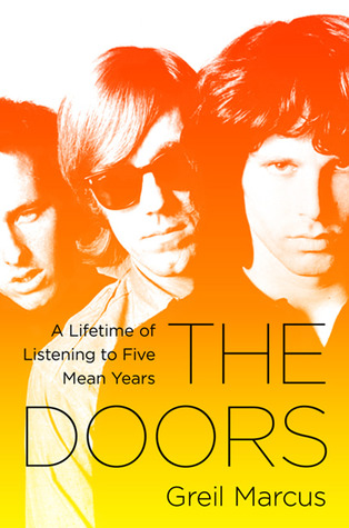 The Doors by Greil Marcus