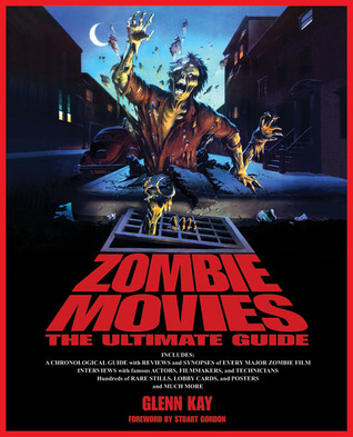 Zombie Movies by Glenn Kay