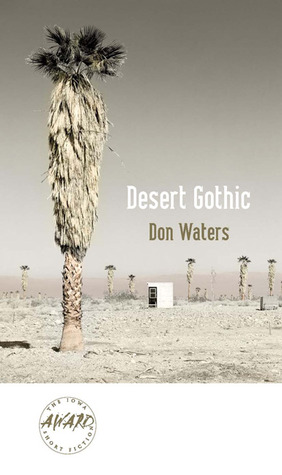 Desert Gothic by Don Waters