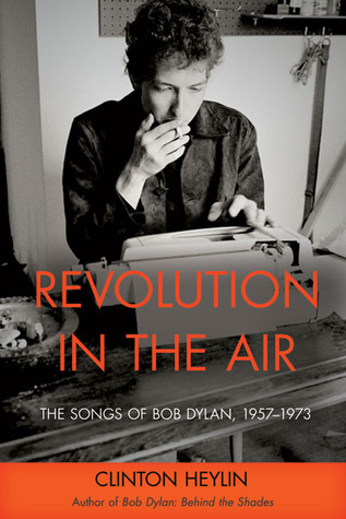 Revolution in the Air by Clinton Heylin