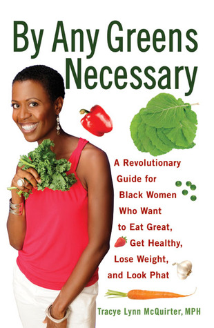 By Any Greens Necessary by Tracye Lynn McQuirter