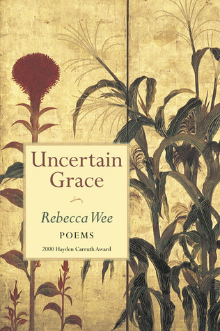 Rebecca Wee uncertain grace