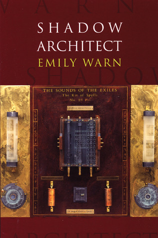 Shadow Architect by Emily Warn