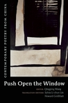Push Open the Window: Contemporary Poetry from China