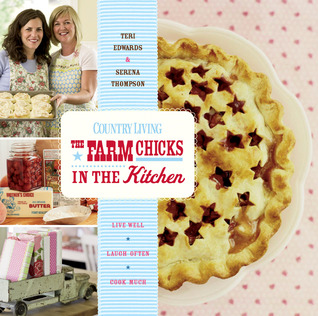The Farm Chicks in the Kitchen