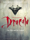 Bram Stoker's Dracula: The Film and the Legend