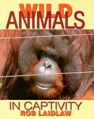Download for free Wild Animals in Captivity ePub