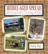 Middle-Aged Spread: Moving to the Country at 50