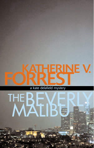The Beverly Malibu (Kate Delafield, #3)