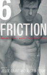 Friction, Volume 6: Best Gay Erotic Fiction