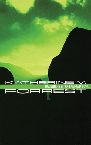 Daughters of an Emerald Dusk by Katherine V. Forrest