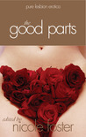 The Good Parts: Pure Lesbian Erotica