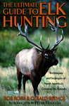 The Ultimate Guide to Elk Hunting