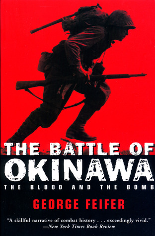 The Battle of Okinawa: The Blood and the Bomb