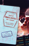 Tales of Travelrotica for Lesbians: Erotic Travel Adventures