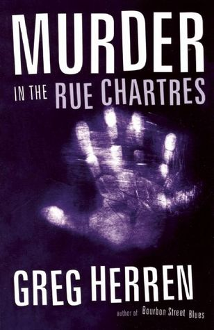 Murder In The Rue Chartres by Greg Herren