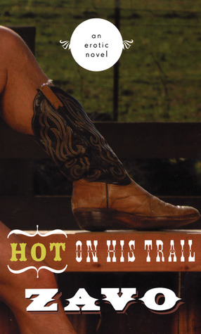 Download online Hot on His Trail: An Erotic Novel (Hot on His Trail) by Zavo FB2