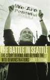 The Battle in Seattle: The Story Behind and Beyond the WTO Demonstrations