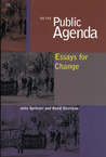 On the Public Agenda: Essays for Change