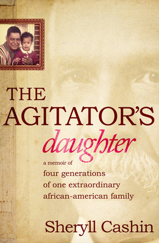 The Agitator's Daughter by Sheryll Cashin