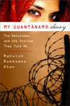 My Guantanamo Diary by Mahvish Rukhsana Khan