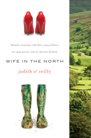 Wife in the North by Judith O'Reilly