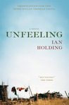 Unfeeling: A Novel