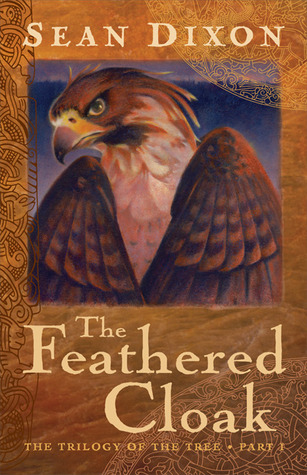 The Feathered Cloak by Sean   Dixon