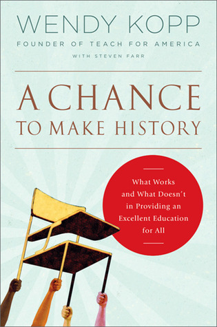 A Chance to Make History: What Works and What Doesn