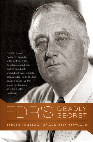 FDR's Deadly Secret by Eric Fettmann