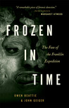 """Frozen in Time, 3rd Ed."": The Fate of the Franklin Expedition"