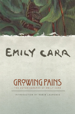 Growing Pains by Emily Carr