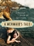 """Mermaid's Tale, A"": A Personal Search For Love and Lore (Paperback)"