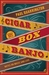 Cigar Box Banjo: Notes on M...
