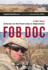 FOB Doc: A Doctor...